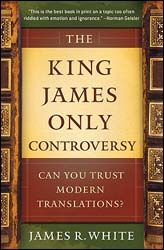 New from Bethany House: The King James Only Controversy