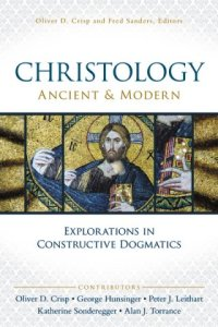Christology Ancient and Modern