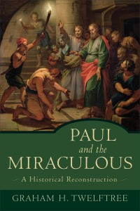 Paul and the Miraculous