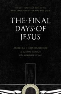Final Days of Jesus