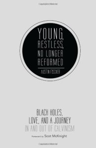 Young Restless and No Longer Reformed