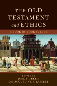 Old Testament and Ethics
