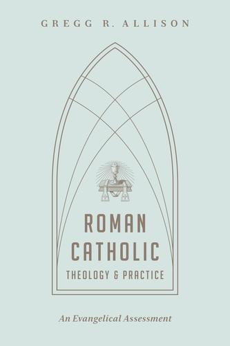 Roman Catholic Theology