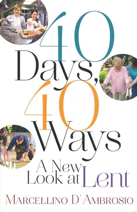 40 Days 40 Ways