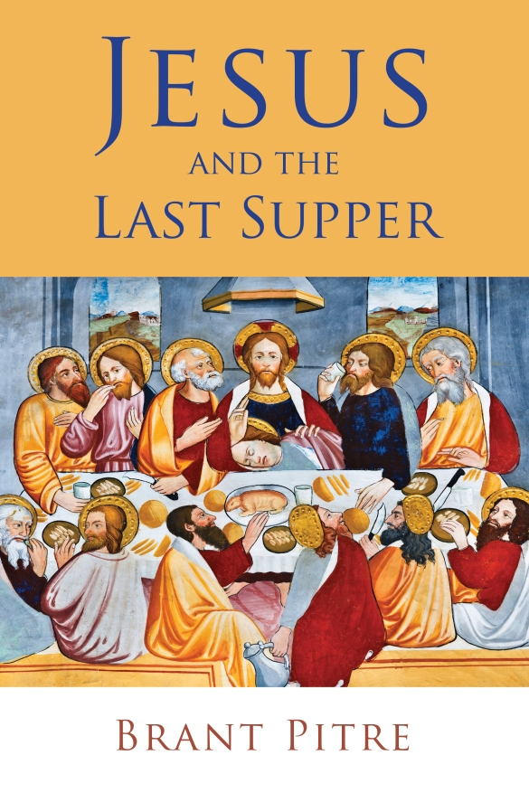 Pitre_Jesus and the Last Supper_wrk03.indd