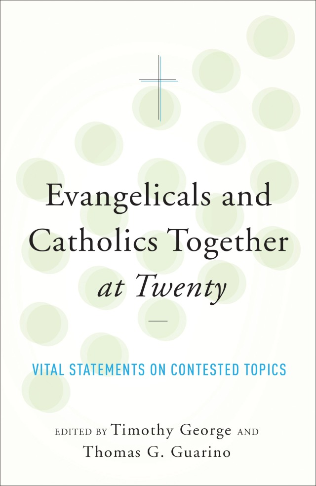 Evangelicals and Catholics