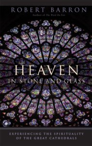 Heaven in stone and glass